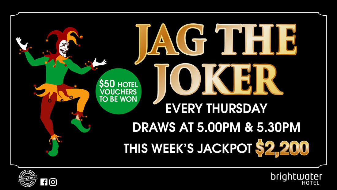 Jag The Joker at Brightwater Hotel Thursdays from 5.30pm​ - Starts 22 September Jackpots by $100 each week