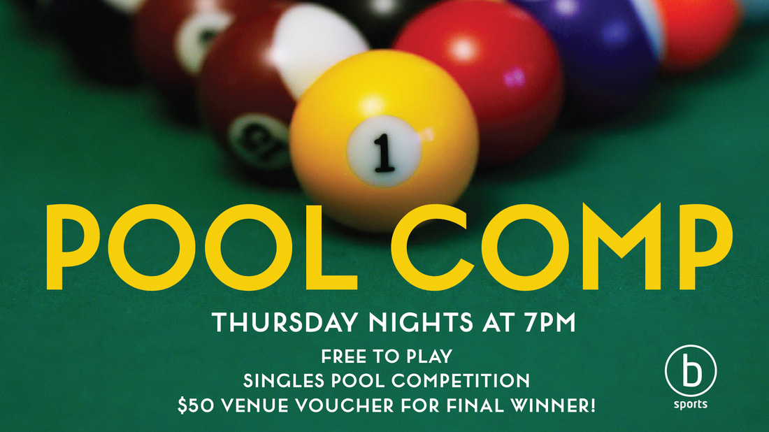 Pool Comp every Thursday at 7pm