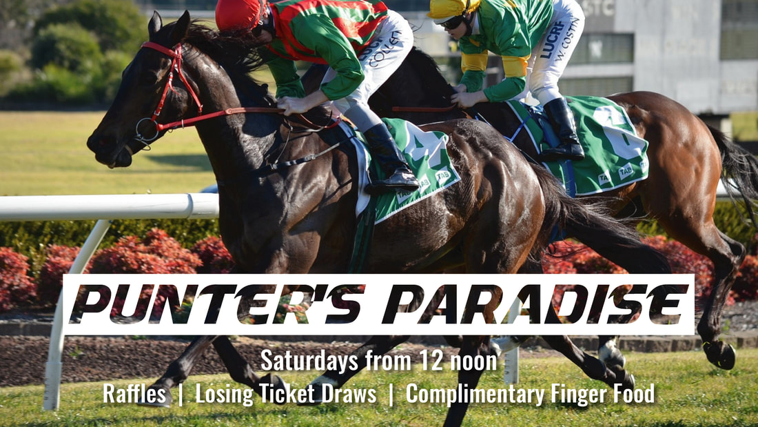 Punter's Paradise Raffles + Losing Ticket Draws + Free Finger Food Every Saturday from 12 noon in the Sports Bar